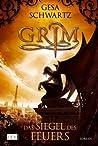 Das Siegel des Feuers (Grim, #1)
