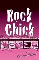 Rock Chick (Rock Chick, #1)