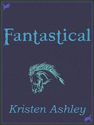 Fantastical Fantasyland 3 By Kristen Ashley