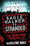Sadie Walker is Stranded (Zombie, #2) audiobook download free