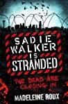 Sadie Walker is Stranded (Zombie, #2)