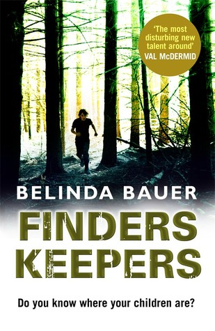 Finders Keepers by Belinda Bauer