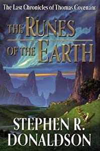 The Runes of the Earth (The Last Chronicles of Thomas Covenant, #1)