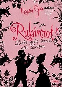 Rubinrot (Edelstein-Trilogie, #1)