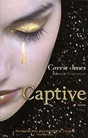 Captive (Envoûtement, #2)