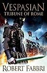 Tribune of Rome (Vespasian, #1)