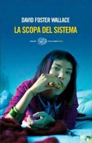 La scopa del sistema by David Foster Wallace
