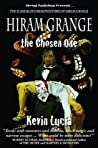 Hiram Grange and the Chosen One (The Scandalous Misadventures of Hiram Grange, #4)