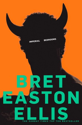 Imperial Bedrooms by Bret Easton Ellis