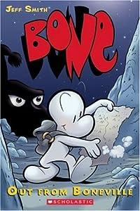 Bone, Vol, 1: Out from Boneville (Bone, #1)