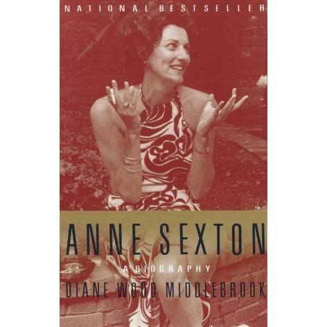a biography of anne sexton an american poet Anne sexton biography (famous poet bio) read information including facts, works, awards, and the life story and history of anne sexton this short biographical feature on anne sexton will help you learn about one of the best famous poet poets of all-time.