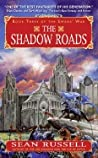 The Shadow Roads (The Swans' War #3)