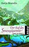 Der Ruf des Smaragdgartens (Kampf um Daresh, #3)