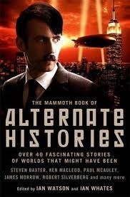 The-Mammoth-Book-of-Alternate-Histories