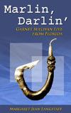 Marlin, Darlin': Garnet Sullivan Live from Florida #1