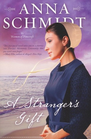 A Stranger's Gift (Women of Pinecraft, #1)