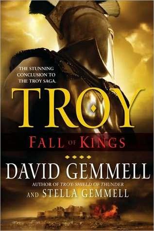 Fall of Kings (Troy, #3)