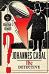 Johannes Cabal the Detective (Johannes Cabal, #2)