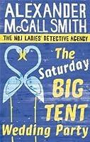 The Saturday Big Tent Wedding Party (No. 1 Ladies' Detective Agency, #12)