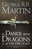 A Dance with Dragons: After the Feast (A Song of Ice and Fire, #5, Part 2 of 2)