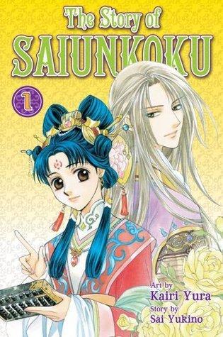 "Book cover of ""The Story of Saiunkoku"" by Kairi Yura"
