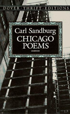 Chicago Poems by Carl Sandburg