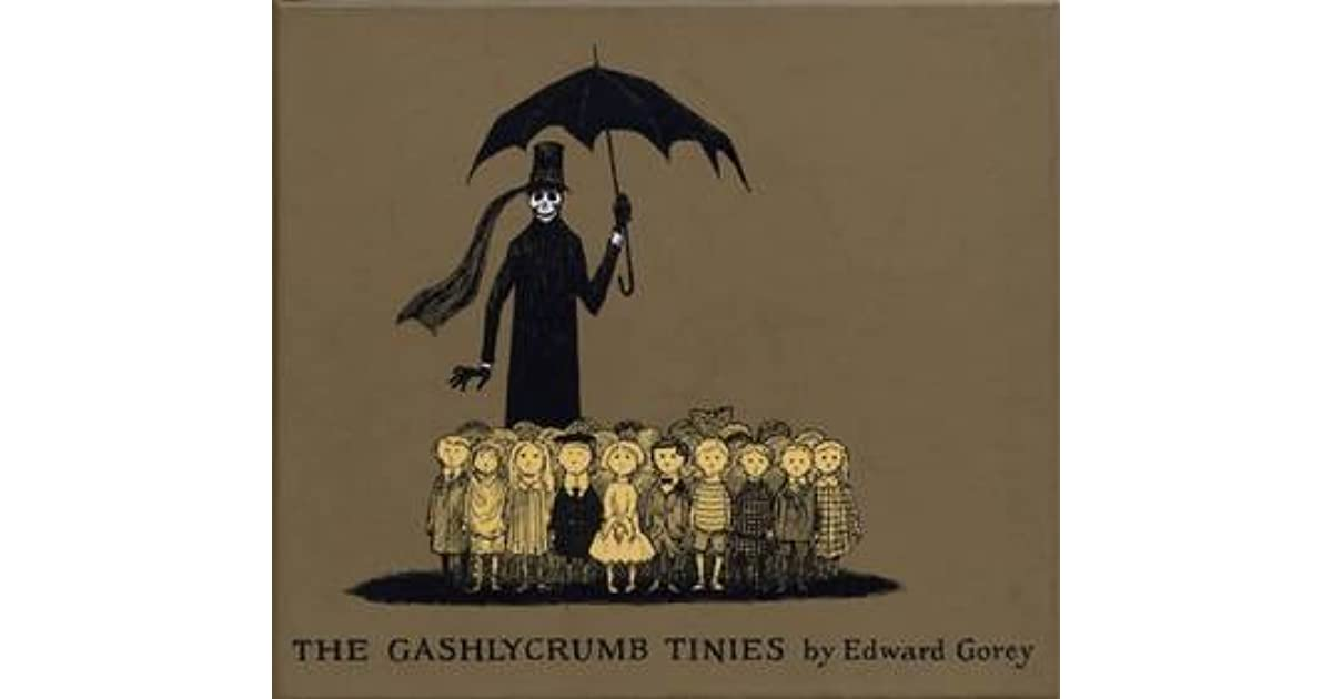 The Gashlycrumb Tinies (The Vinegar Works, #1) by Edward Gorey
