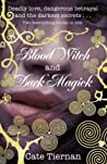 Blood Witch / Dark Magick (Sweep, #3-4) ebook review