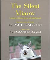 The Silent Miaow