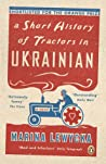 Marina Lewycka: A Short History of Tractors in Ukrainian