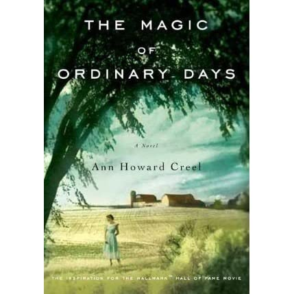 The magic of ordinary days by ann howard creel fandeluxe Gallery