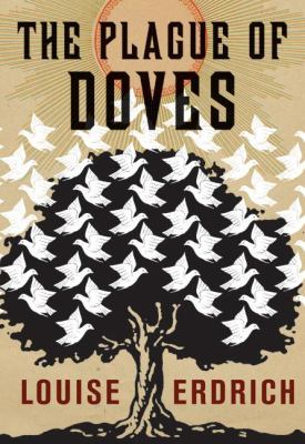 The Plague of Doves by Louise Erdrich