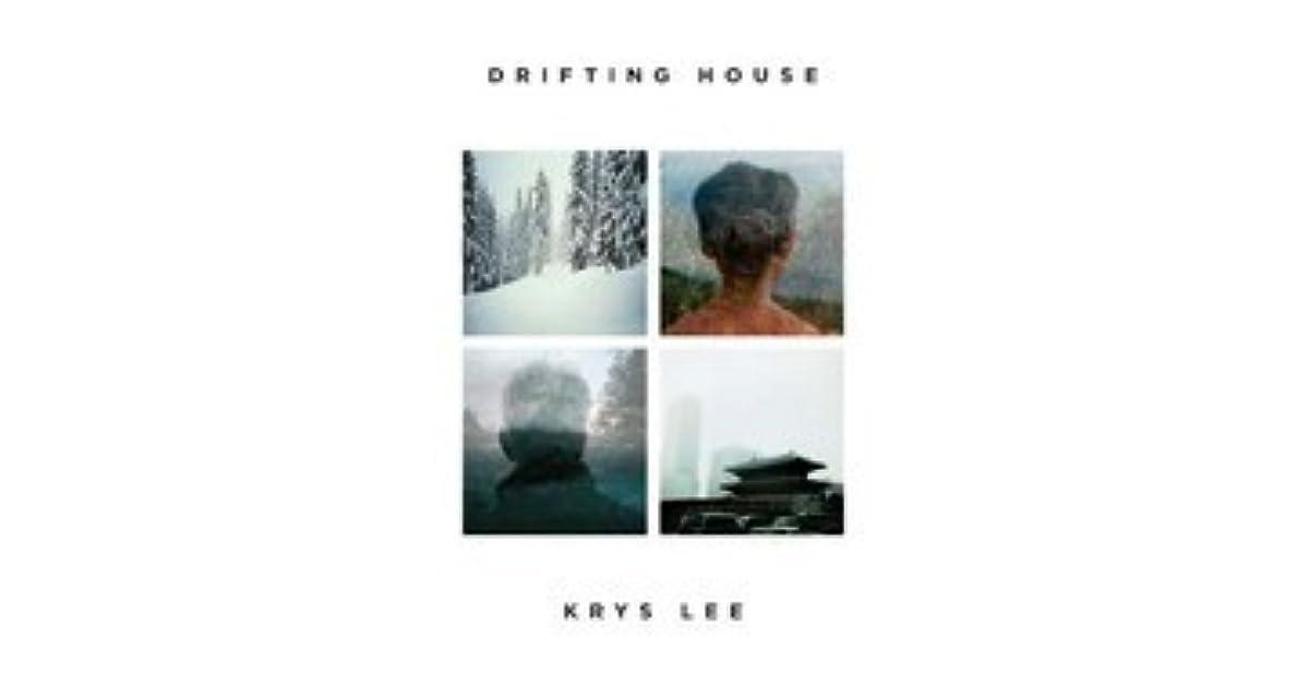 drifting house lee krys