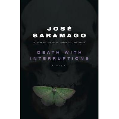 Death With Interruptions By José Saramago