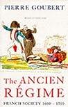 The Ancien Régime: French Society, 1600-1750 (Phoenix Giants S.)