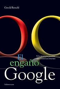 El Engaño Google