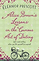 Alice Brown's Lessons in the Curious Art of Dating