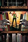 Allison Hewitt Is Trapped (Zombie, #1) audiobook download free