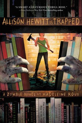 Allison Hewitt Is Trapped (Zombie, #1)