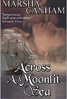 Across a Moonlit Sea (Dante Pirates, #1)
