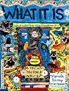 What It Is by Lynda Barry