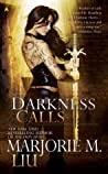 Darkness Calls (Hunter Kiss, #2)