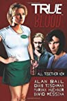 True Blood: All Together Now (True Blood Comics, #1) audiobook download free