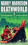 Deathworld 1 (Deathworld, #1)