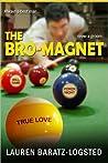 The Bro-Magnet (Nice Guy, #1)