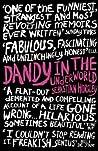 Dandy In The Unde...