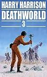 Deathworld 3 (Deathworld, #3)