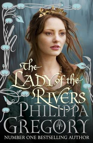 "Book cover of ""The Lady of the Rivers"" by Philippa Gregory"