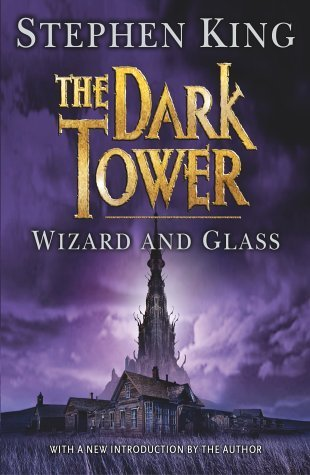 Stephen King - (The Dark Tower 4) Wizard and Glass