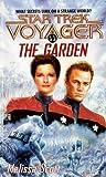 The Garden (Star Trek Voyager, #11)